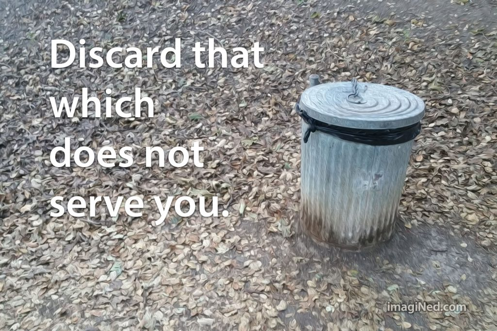 """Photo of trash can surrounded by a carpet of leaves with white text saying, """"Discard that which does not serve you."""""""