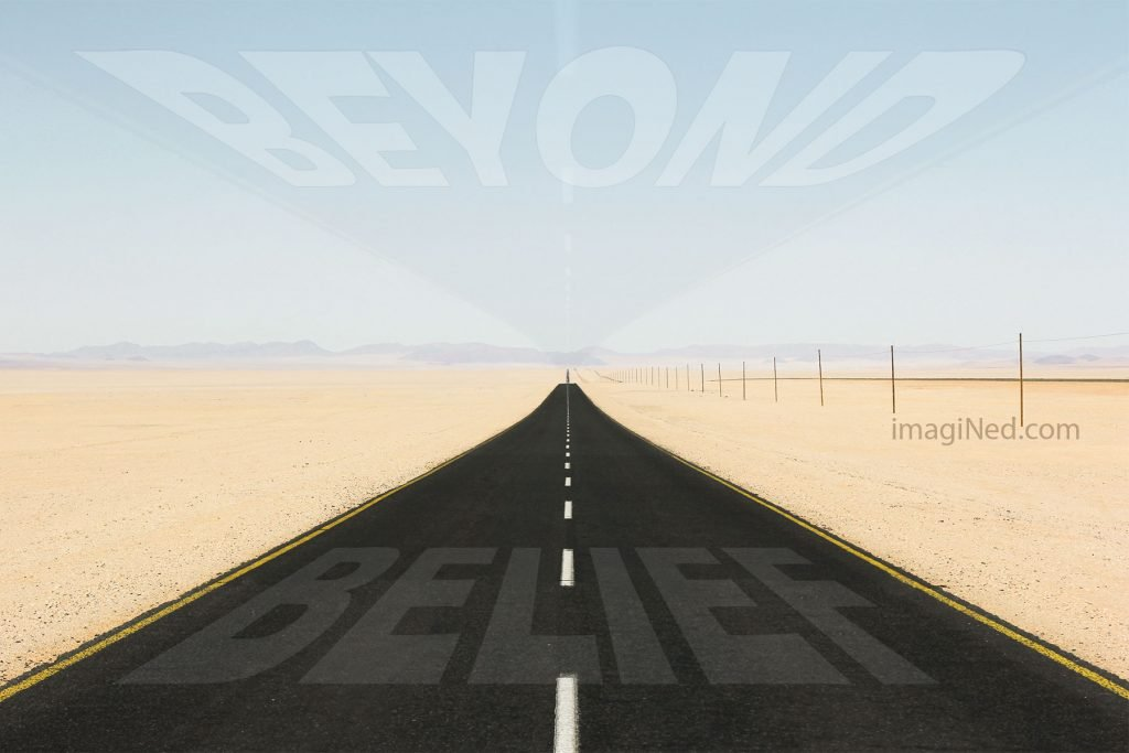 "Vanishing point photo of a two-lane blacktop across a sandy flat plain to the horizon. The blacktop, plus its reflection in the sky make an hour-glass shape contain the faint words, ""BEYOND BELIEF"""