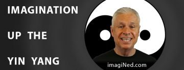 Ned's headshot over the yin-yang symbol next to the words: imagination up the yin-yang