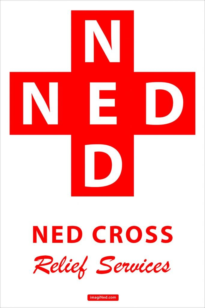 4x6 postcard format, portrait orientation: Red Cross symbol, superimposed with large white capital letters, 3 across: N E D; 3 down N E D. Both vertical and horizontal share the same E in the center. Below that, two lines of text: NED CROSS / Relief Services